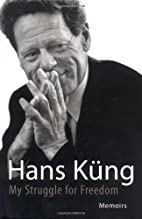 My Struggle for Freedom: Memoirs by Hans…