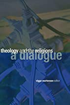 Theology and the Religions: A Dialogue by…