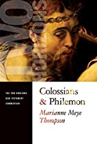 Colossians & Philemon by Marianne Meye…