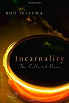Incarnality: The Collected Poems, with audio…