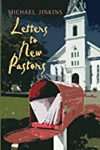 Letters to New Pastors by Michael Jinkins