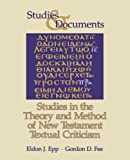 Fee, Gordon D.: Studies in the Theory and Method of New Testament Textual Criticism