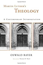 Martin Luther's Theology: A…