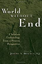 World Without End: Christian Eschatology…