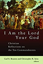 I Am the Lord Your God: Christian…