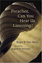 Preacher, Can You Hear Us Listening? by…