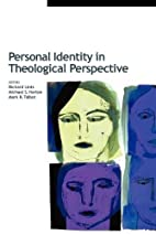 Personal Identity in Theological Perspective…
