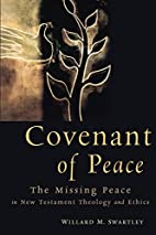Covenant of Peace: The Missing Peace in New…
