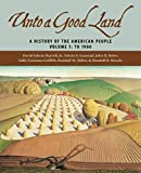 Gaustad, Edwin S.: Unto A Good Land: A History Of The American People To 1900
