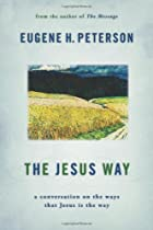 The Jesus Way: A Conversation on the Ways…