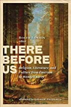 There Before Us: Religion, Literature, and…