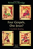 Burridge, Richard A.: Four Gospels, One Jesus: A symbolic Reading