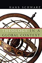 Theology in a Global Context: The Last Two…