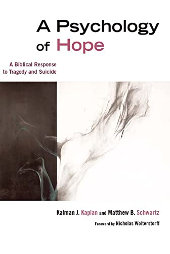 a-psychology-of-hope-a-biblical-response-to-tragedy-and-suicide