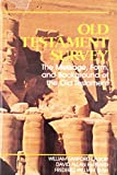 Lasor, William Sanford: Old Testament Survey: The Message, Form, and Background of the Old Testament