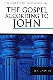Carson, Donald A.: The Gospel According to John: An Introduction and Commentary