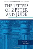 Davids, Peter H.: The Letters of 2 Peter and Jude (Pillar New Testament Commentary)