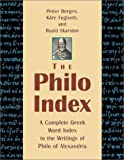 Borgen, Peder: The Philo Index: A Complete Greek Word Index to the Writings of Philo of Alexandria