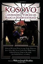 Kosovo : Contending Voices on Balkan…