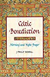 Newell, J. Philip: Celtic Benediction: Morning and Night Prayer