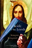 Bulgakov, Sergei Nikolaevich: The Bride of the Lamb