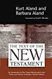 Aland, Kurt: The Text of the New Testament an Introduction to the Critical Editions and to the Theory and Practice of Modern Textual Criticism