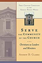 Serve the Community of the Church:…
