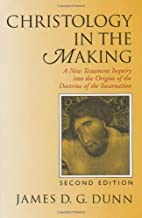 Christology in the Making: A New Testament…