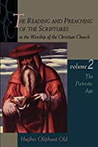 The Reading and Preaching of the Scriptures…