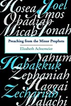 Preaching from the Minor Prophets: Texts and…