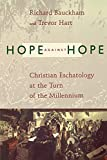 Trevor Hart: Hope Against Hope: Christian Eschatology at the Turn of the Millennium