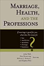 Marriage, Health, and the Professions by…