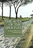Witherington, Ben: The Acts of the Apostles: A Socio-Phetorical Commentary