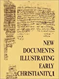 Llewelyn, S. R.: New Documents Illustrating Early Christianity: Review of the Greek Inscriptions and Papyri Published in 1976