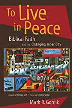 To Live in Peace: Biblical Faith and the…