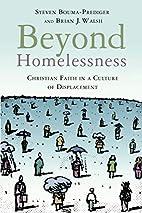 Beyond Homelessness: Christian Faith in a…