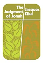 The Judgement of Jonah by Jacques Ellul