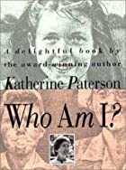 Who Am I? by Katherine Paterson