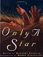 Only a Star by Margery Facklam