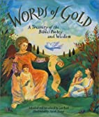 Words of Gold: A Treasury of the Bible's…