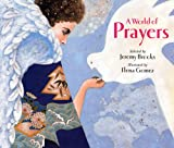 Brooks, Jeremy: A World Of Prayers