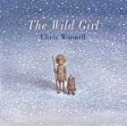 The Wild Girl by Christopher Wormell