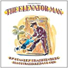The Elevator Man by Stanley Trachtenberg