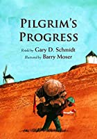 Pilgrim's Progress by Gary D. Schmidt