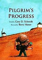 Pilgrim's Progress by Gary D. Schmidt