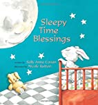 Sleepy Time Blessings by Sally Anne Conan