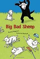 Big Bad Sheep by Bettina Wegenast