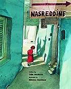 Nasreddine by Odile Weulersse