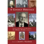 A Goodly Heritage: Essays in Honor of the…