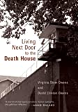David Clinton Owens: Living Next Door to the Death House